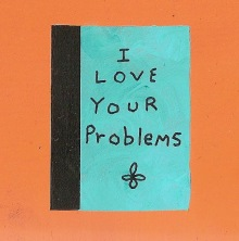 I love your problems