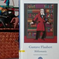 Bibliomanía, de Gustave Flaubert